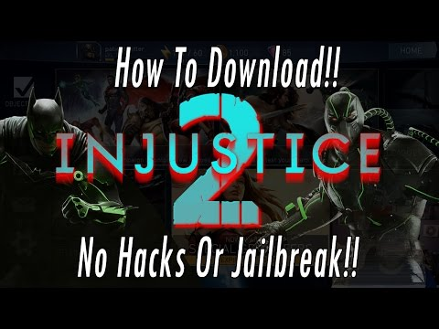 How To Download Injustice 2 Mobile Game! No Hacking Or Jailbreaking Phone/Tablet Install App Guide