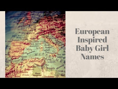 Baby Girl Names- European Inspired