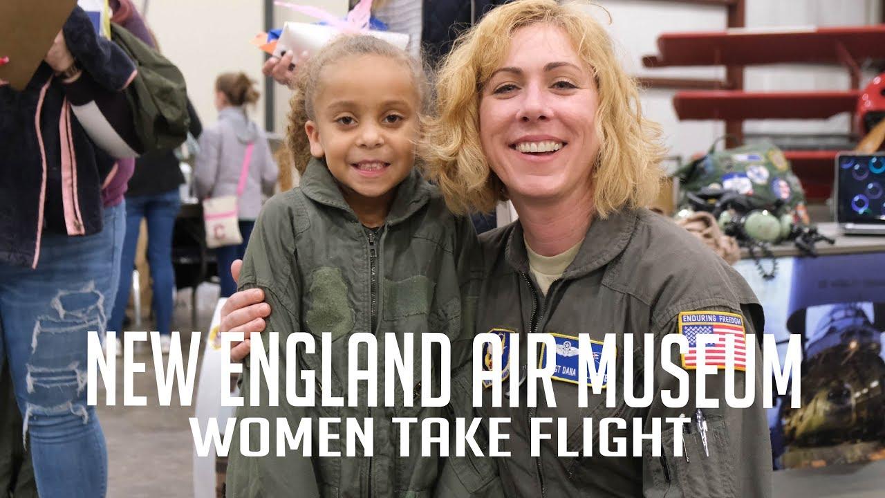 New England Air Museum   Women Take Flight
