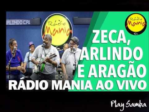 Zeca  Arlindo e Jorge Aragão radio mania  - PS