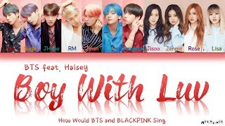 "Gambar cover How Would BTS and BLACKPINK Sing ""Boy With Luv"" by BTS feat. Halsey 「Fanmade, not BLACKPINK's Voice」"