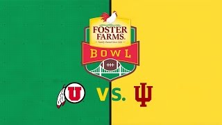 2016 Foster Farms Bowl: Utah vs. Indiana on 12/28