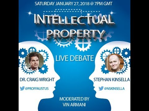Intellectual Property Debate - Stephan Kinsella vs. Dr. Craig Wright
