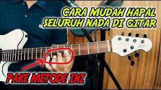 Cara Mudah Menghafal Seluruh Nada di Fret Gitar