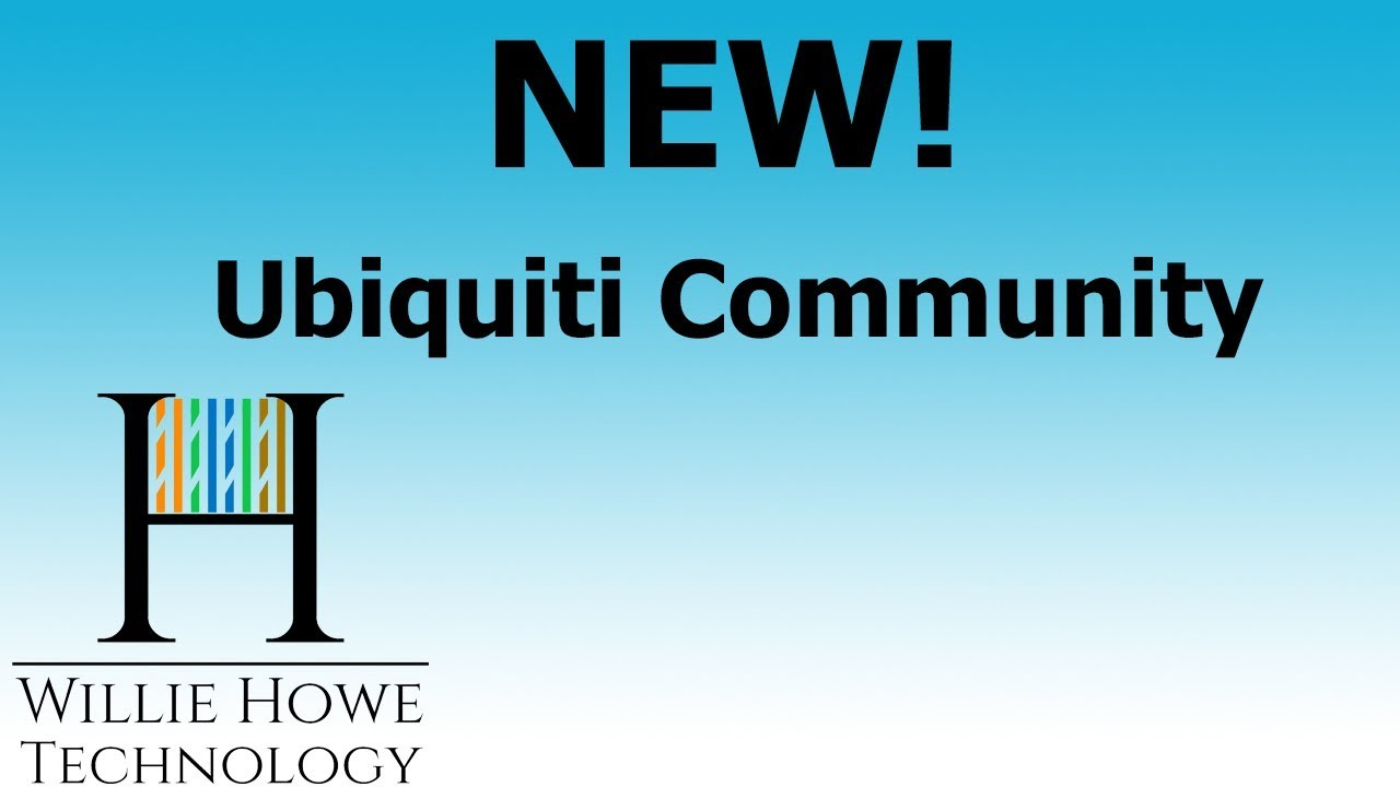 New Ubiquiti Networks Community
