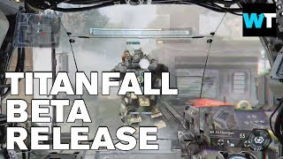 Titanfall Beta Release Gameplay and Reviews | What's Trending Now