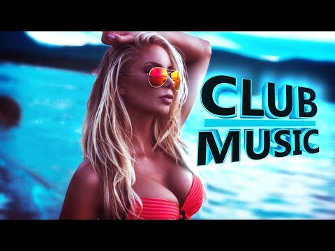 New Best Club Dance Summer House Music Megamix 2016 – CLUB MUSIC