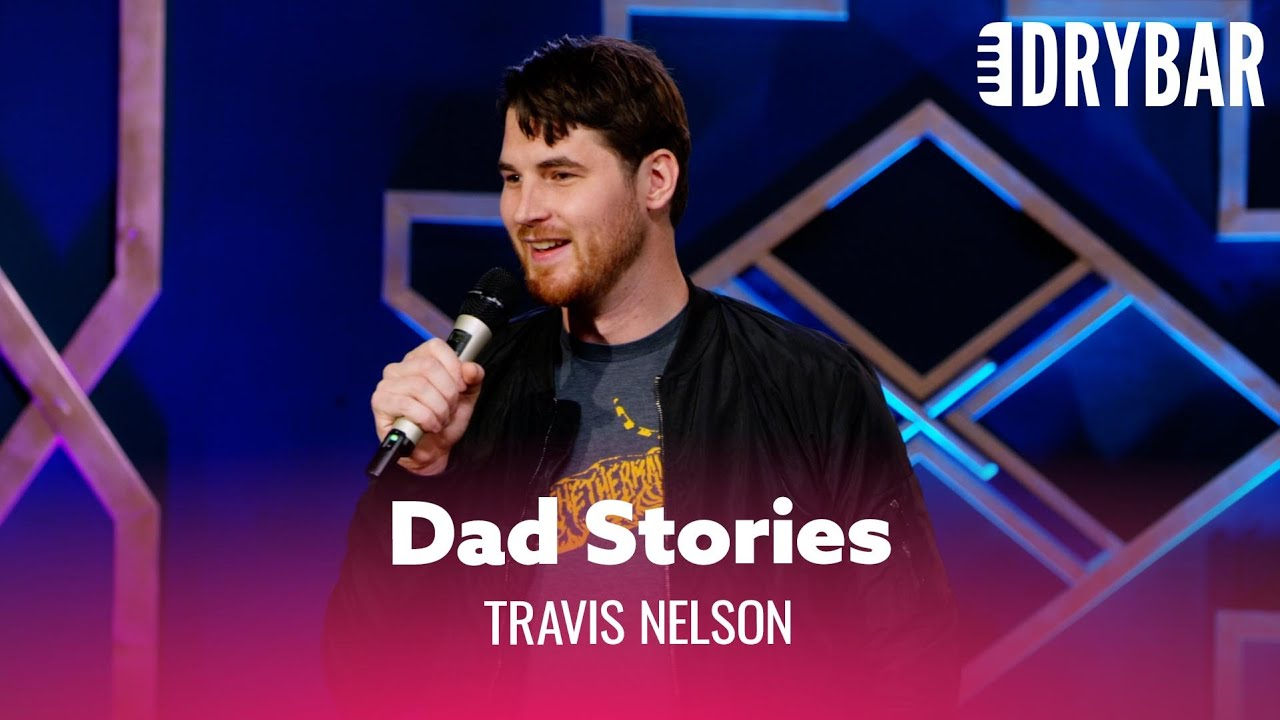 Download Everyone Has Funny Stories About Their Dad. Travis Nelson