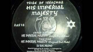Tribe of Issachar -- His imperial majesty    Old skool ragga jungle