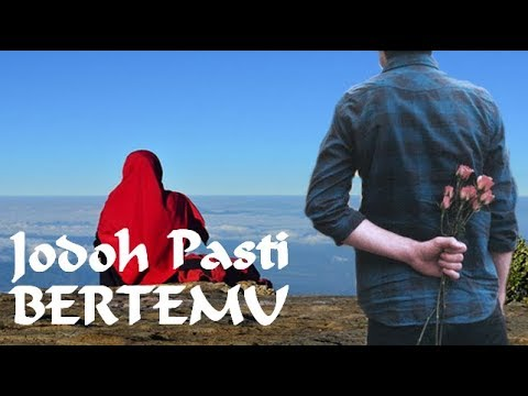 Jodoh Pasti Bertemu - Ustadz Hanan Attaki - RENUNGAN DIRI