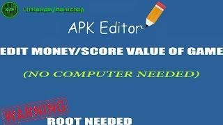 Download lagu Apk editor-Edit/HACK game values coins,score,etc (ROOT)