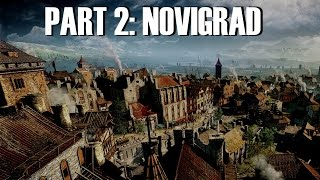 The World of Witcher 3 - Part 2: Novigrad