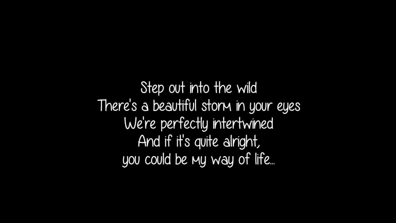 Into The Wild Quotes Into The Wild Lewis Watson Lyrics  Youtube
