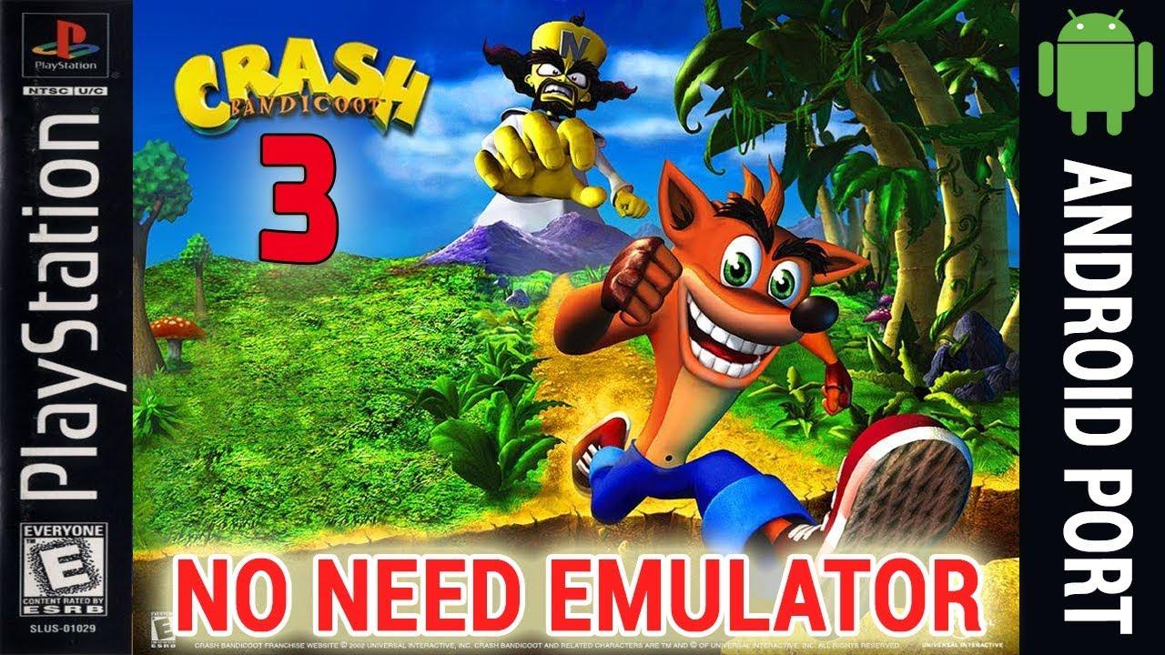 Crash Bandicoot 3 Android Game (No Need Emulator)