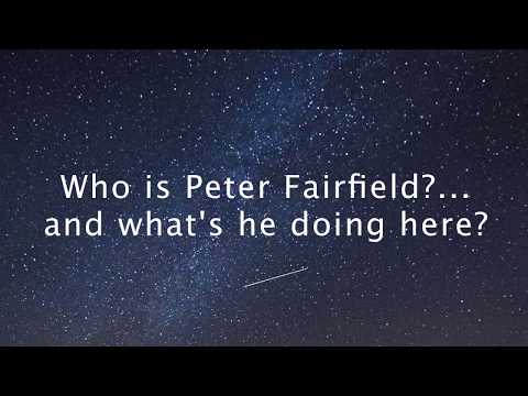 Who Is Peter Fairfield?