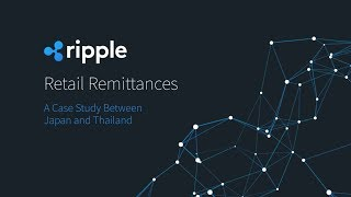 Demo: Retail Remittances - A Case Study Between Japan and Thailand (2018)