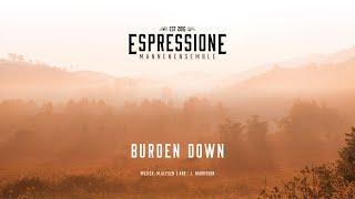 Burden Down/Leg je zorgen neer | Mannenensemble Espressione