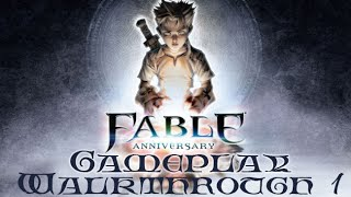 Fable Anniversary Gameplay Walkthrough 1 Maxed Out Settings PC HD