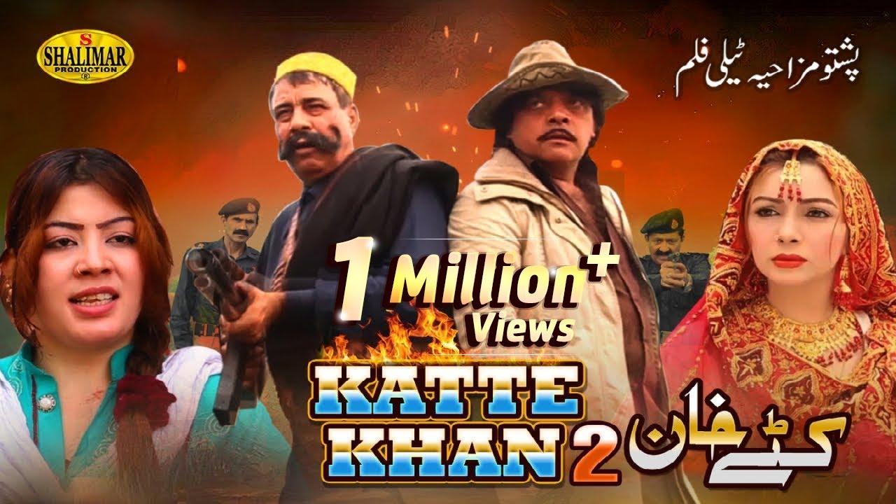 Download Jahangir Khan,Rehman Sheeno And Seher Khan - KATTE KHAN 2 - Pushto Comedy Film