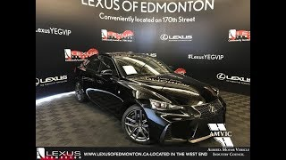 Black 2018 Lexus IS 350 F Sport Series 2 Walkaround Review East Edmonton Alberta