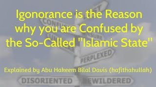 Ignorance Will Cause the Doubts of ISIS & Their Fake State to Deceive You