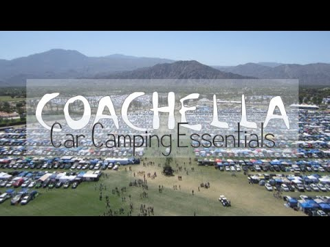 Coachella Car Camping Essentials