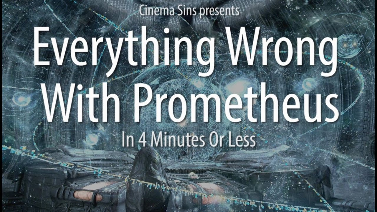 Everything Wrong With Prometheus