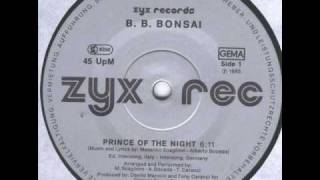 B. B. BONSAI - PRINCE OF THE NIGHT (℗1985)