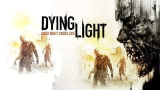 DYING LIGHT - O início