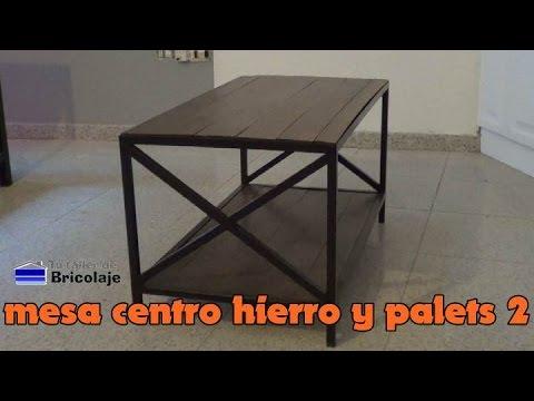 C mo hacer una mesa centro de hierro y palets 2 2 youtube - Hacer una cama de madera ...