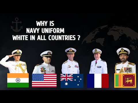Why Navy Uniform Is White Color In Most Countries | 10 Major Reasons Why Navy Uniform Is White