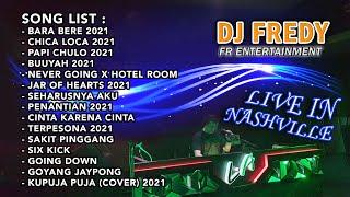 Download DJ FREDY FR ENTERTAINMENT LIVE IN NASHVILLE SABTU 27 MARET 2021