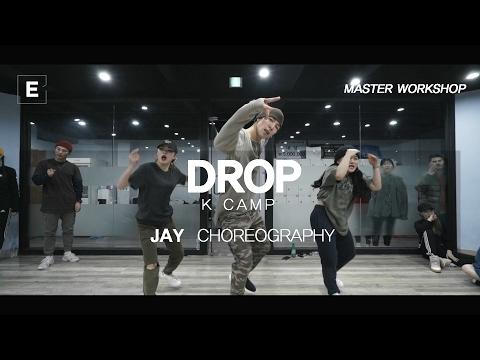 JAY | MASTER WORKSHOP | K CAMP - DROP | E DANCE STUDIO | E DANCE | 이댄스학원 이댄스