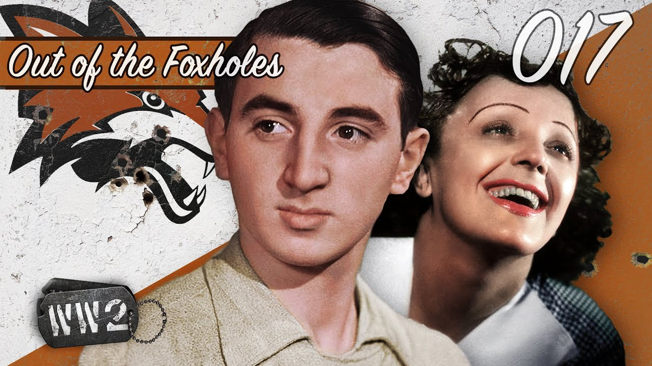 Édith Piaf during World War Two, Kerensky, & the German Journey to N. Africa - WW2 - OOTF 017
