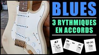 3 RYTHMIQUES BLUES en Accords (et qui sonnent)