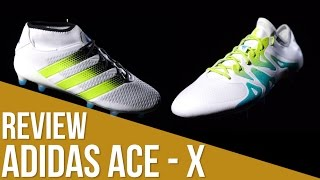 Review adidas ACE - X