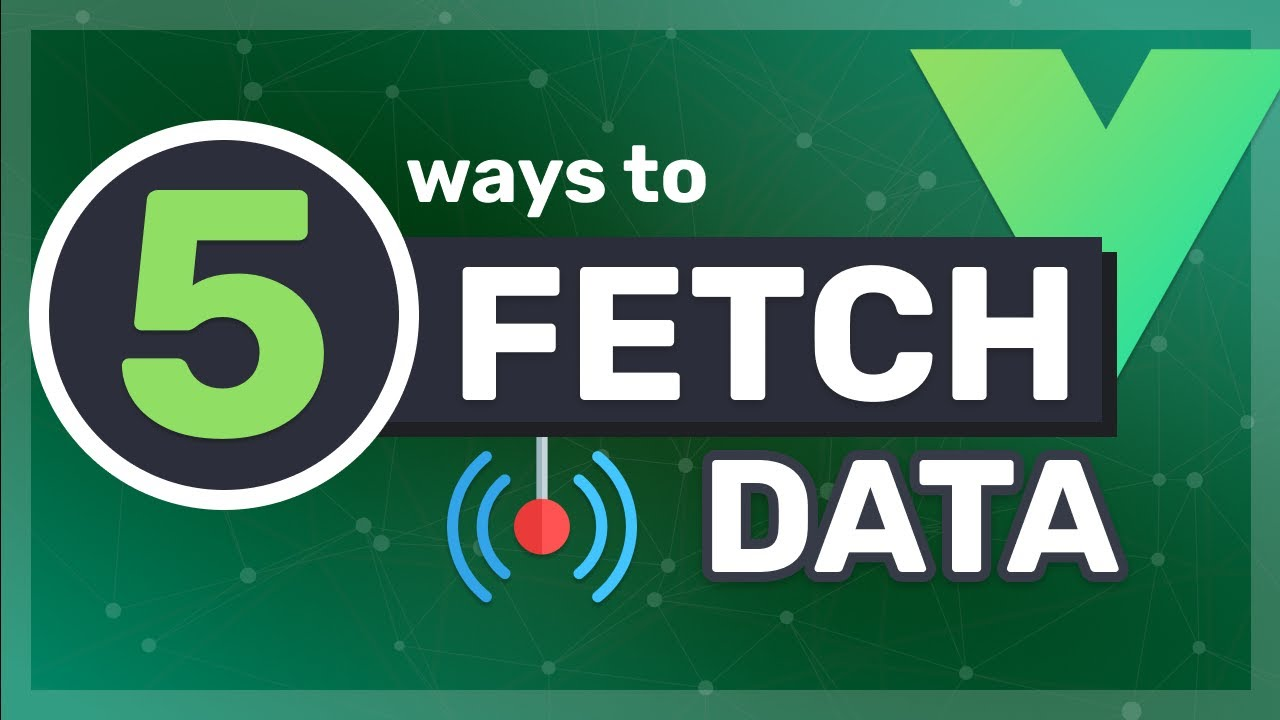 5 Ways to Fetch Data from an API in Vue 3