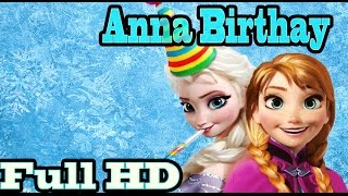 Princess Anna`s Birthday Surprise - Disney Frozen Game Episode