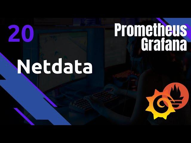 PROMETHEUS - 20. NETDATA : TOUT EXPORTER