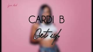 Cardi B - Get Up 10 (Offiial Lyric Video)