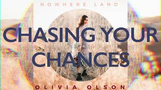 chasing your chances olivia olson