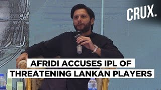 Shahid Afridi Blames IPL For Lankan Cricketers Opting Out Of Pakistan Tour