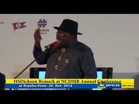 HSDickson - Remark at NCDMB Annual Conference at Bayelsa State  28 11 2014