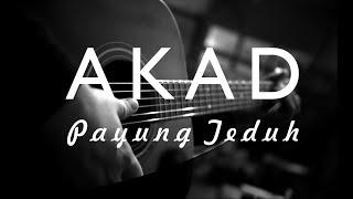 AKAD - PAYUNG TEDUH ( AKUSTIK KARAOKE / COVER )