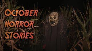 3 True Disturbing October Horror Stories