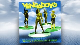 Vengaboys - The 2 Brazil Album 2015