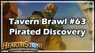 [Hearthstone] Tavern Brawl #63: Pirated Discovery
