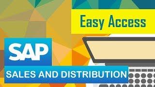 SAP SD | Sales | SAP Easy Access | SAP Sales & Distribution Module | Part 4