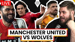 Manchester United v Wolves | LIVE Stream Watchalong