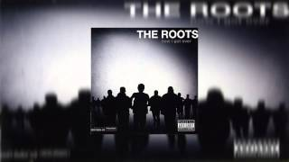 The Roots - How I Got Over (Full Album)